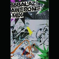 精选辑:BALAZ'S AWSOME MIX