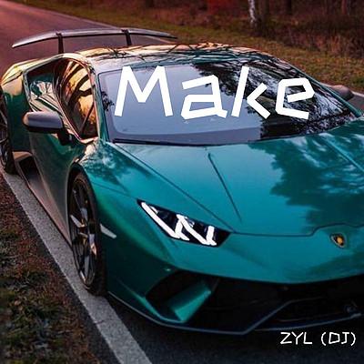 ZYL(DJ):Make