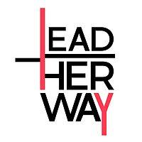 她选的路|Lead Her Way