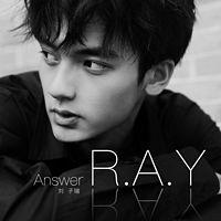 刘子瑞:R.A.Y